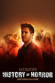 AMC Visionaries: Eli Roth's History of Horror Saison 1 Streaming