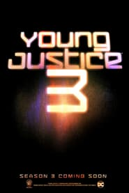 Young Justice Saison 3 Streaming