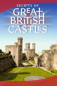 Secrets of Great British Castles Saison 1 Streaming